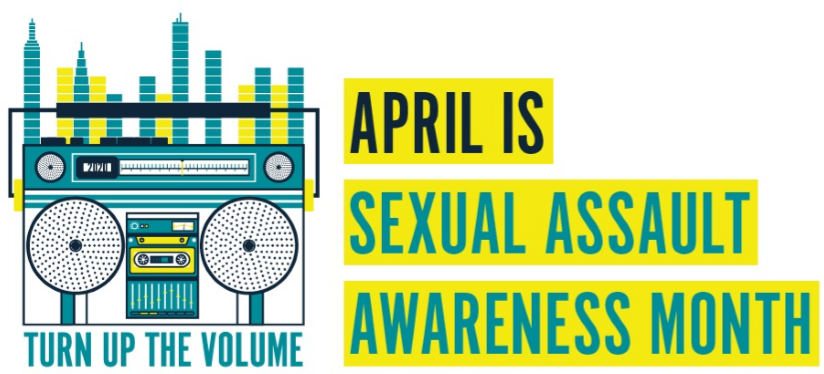 Graphic that reads april is sexual assault awareness month. There is a graphic of a stereo that say turn up the volume underneath