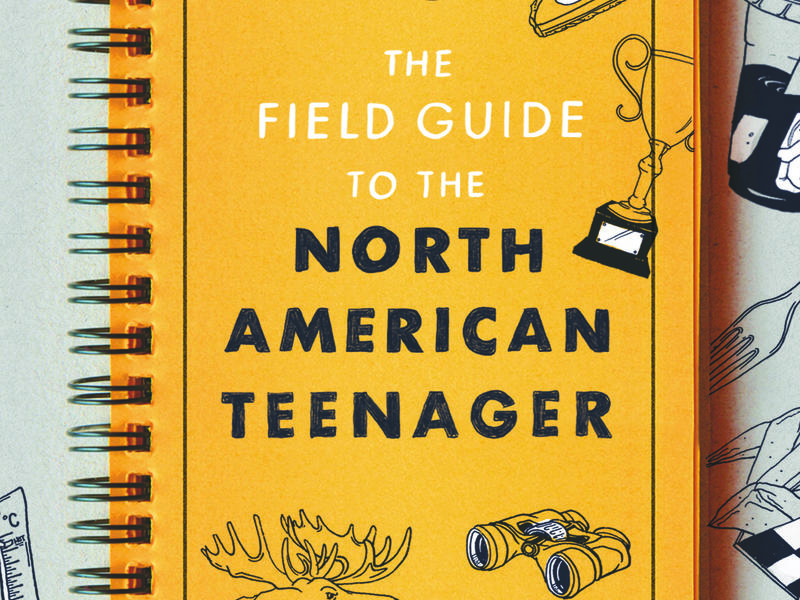 Field Guide To The North American Teenager.jpg